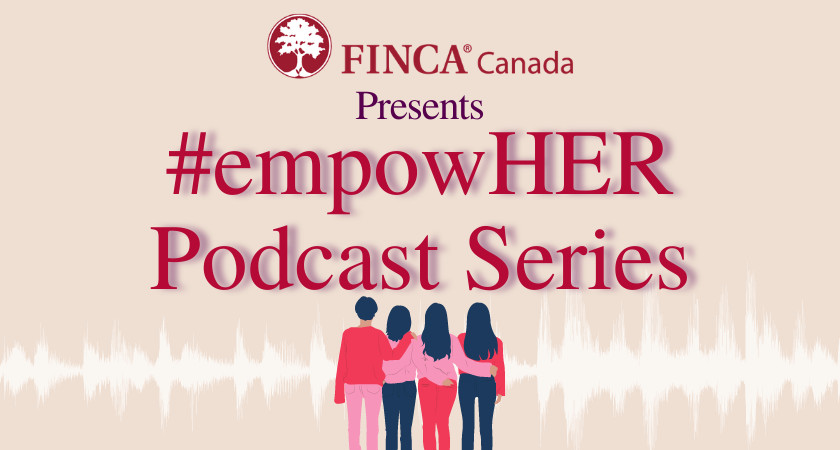 Centennial Storyworks students partner with FINCA Canada to launch #empowHER podcast image