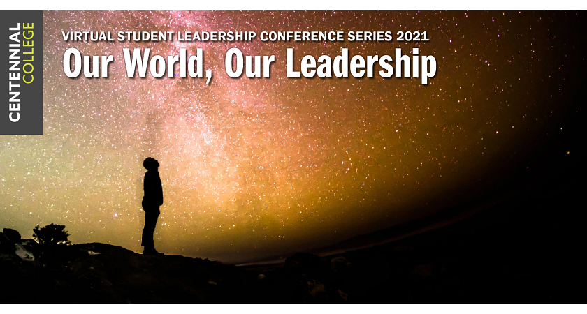 Virtual Student Leadership Conference Series 2021 - Our World, Our Leadership