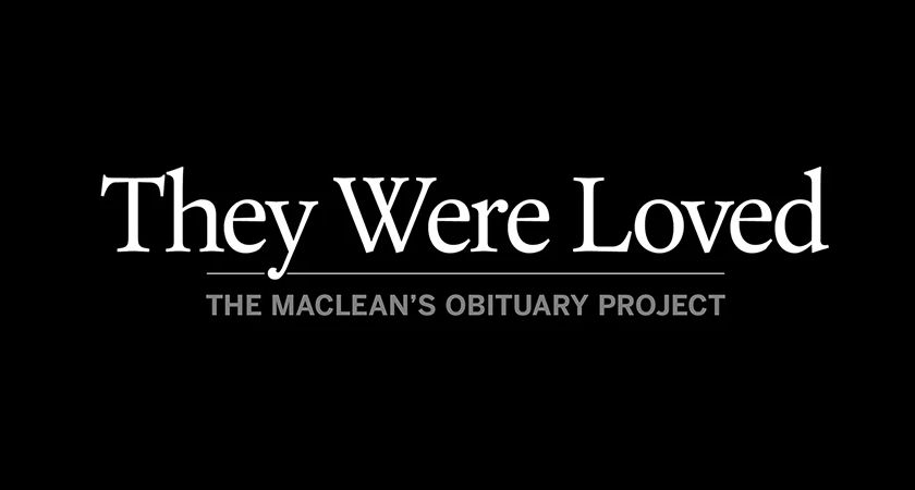 Maclean's They Were Loved Title Graphic