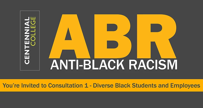 Banner that says Anti-Black Racism - You're invited to Consultation 1 - Diverse Black Students and Employees