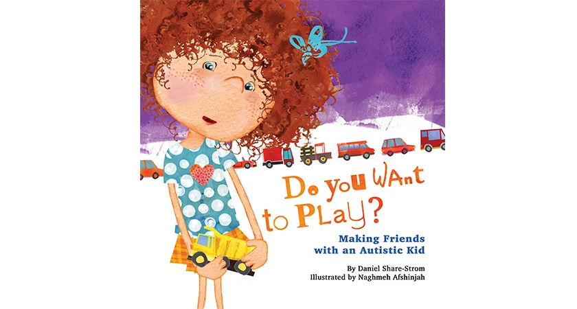 Children's Media Graduate Daniel Share-Storm Do You Want to Play? Making Friends with an Autistic Kid Book Cover